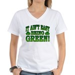 It Ain't Easy being Green Women's V-Neck T-Shirt