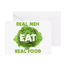Real Men Eat Real Food Greeting Card