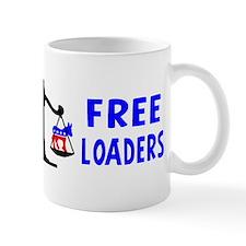"""""""Free Loaders"""" Mug"""