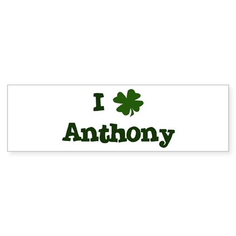 I Shamrock Anthony Bumper Sticker