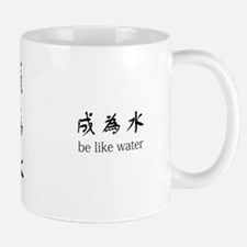 """Be Like Water"" Mug"