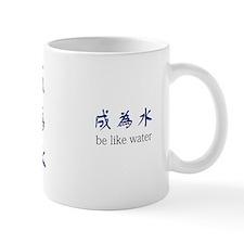 """Be Like Water"" Small Mug"