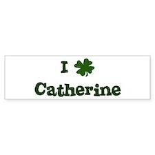 I Shamrock Catherine Bumper Car Sticker
