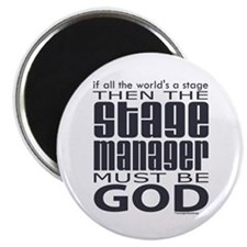 Stage Manager God Magnet
