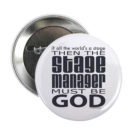 """Stage Manager God 2.25"""" Button"""