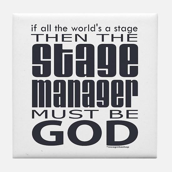 Stage Manager God Tile Coaster