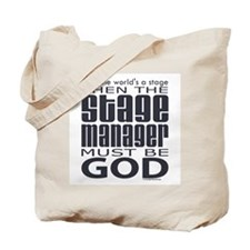 Stage Manager God Tote Bag