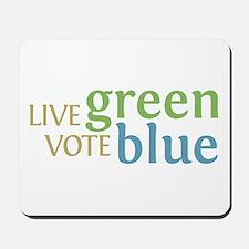 Live Green Vote Blue Mousepad