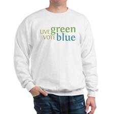 Live Green Vote Blue Sweatshirt