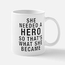 Needed a Hero Mug