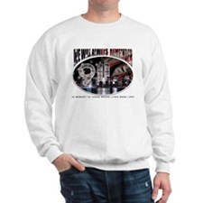 We Will Always Remember 911 Sweatshirt