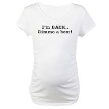 I'm Back Quote - BW Shirt