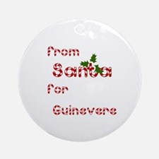 From Santa For Guinevere Ornament (Round)