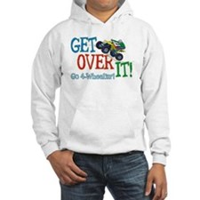 Get Over It - 4 Wheeling Hoodie
