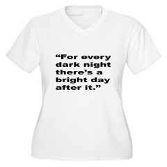 Rap Culture Dark Night Quote (Front) T-Shirt
