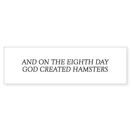 8TH DAY Hamsters Bumper Sticker
