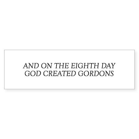 8TH DAY Gordons Bumper Sticker