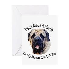 My Mastiff Will Lick You Greeting Card