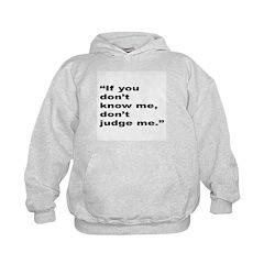 Rap Culture Judgement Quote Hoodie