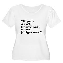 Rap Culture Judgement Quote (Front) T-Shirt