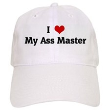 I Love My Ass Master Baseball Cap