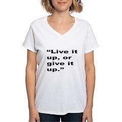 Rap Culture Live It Up Quote Shirt