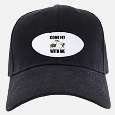 Come Fly With Me Baseball Hat