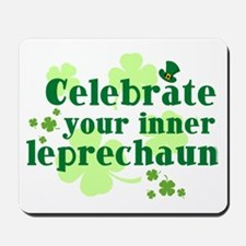 Celebrate Inner Leprechaun Mousepad