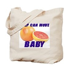 Pulp can move BABY- Tote Bag