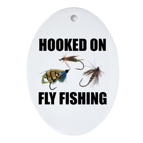 Hooked on Fly Fishing Oval Ornament