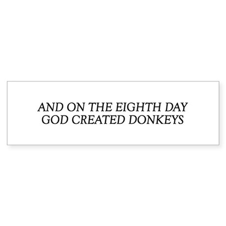 8TH DAY Donkeys Bumper Sticker