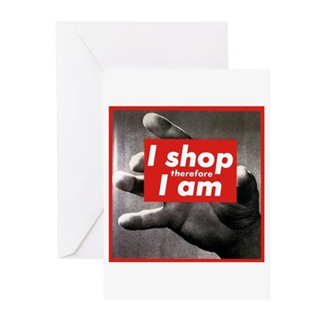 I Shop Therefore I Am Greeting Cards (Pk of 10)