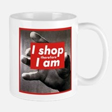 I Shop Therefore I Am Mug