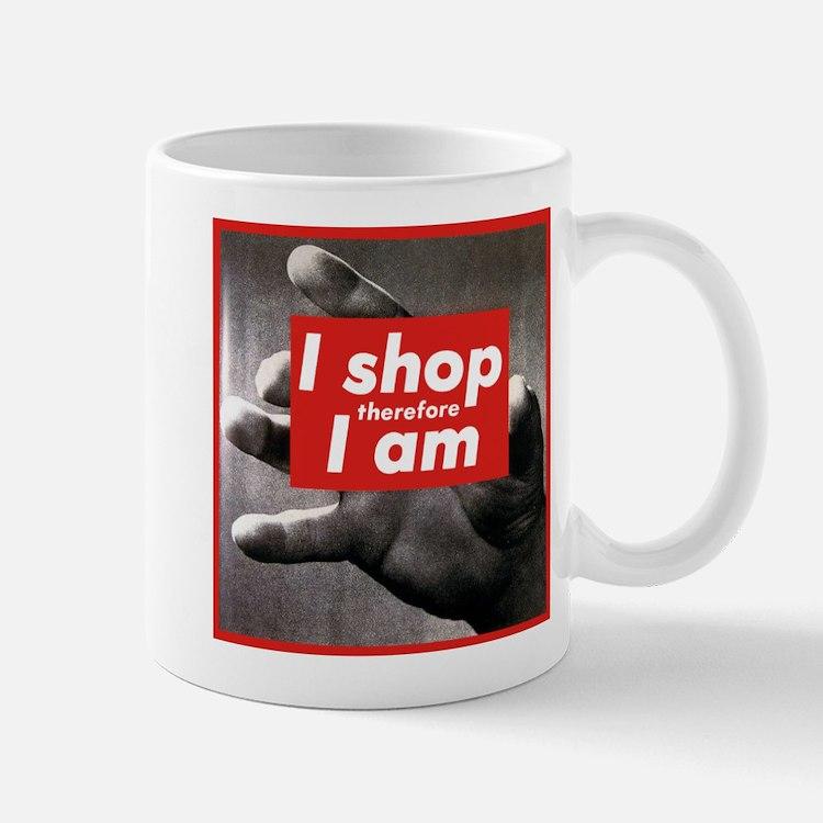 I Shop Therefore I Am Mug