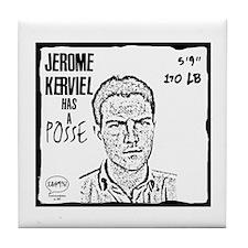 """""""Jérôme Kerviel Has A Posse"""" Tile Coaster"""
