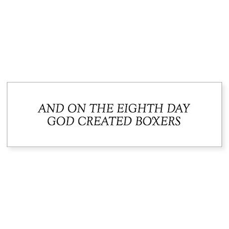 8TH DAY Boxers Bumper Sticker