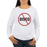 No More Disco Women's Long Sleeve T-Shirt
