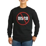 No More Disco (Black) Long Sleeve Dark T-Shirt
