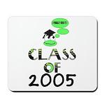 CLASS OF 2005 GRADUATION  Mousepad