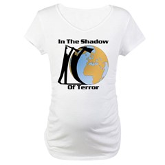 Shadow of Terror Reminder Maternity T-Shirt