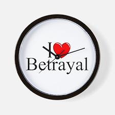 """""""I Love Betrayal"""" Wall Clock"""