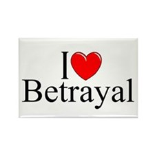 """I Love Betrayal"" Rectangle Magnet"