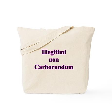 Non Carborundum Tote Bag
