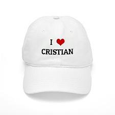 I Love CRISTIAN Cap