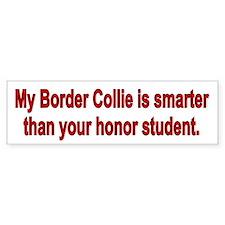 Border Collie is Smarter Bumper Car Sticker