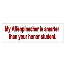 Affenpinscher is Smarter Bumper Bumper Sticker