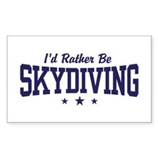 I'd Rather be Skydiving Rectangle Decal