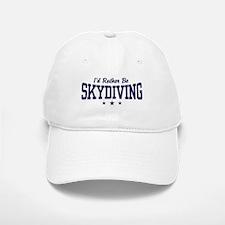 I'd Rather be Skydiving Baseball Baseball Cap