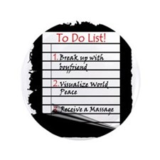 "Massage To Do List 3.5"" Button"