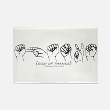 Sign of Thanks Rectangle Magnet